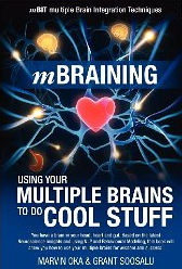 Using your multiple brains to do cool stuff- Marvin Oka and Grant Soosalu